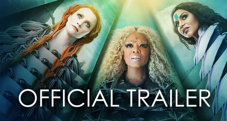 A Wrinkle In Time (Trailer)