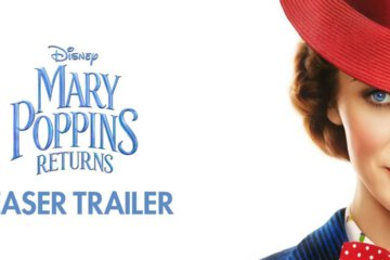 Mary Poppins Returns the Official Teaser Trailer